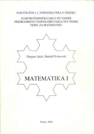Matematika 1 Dragan Jukić, Rudolf Scitovski meki uvez
