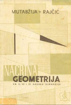 Nacrtna geometrija- za 2., 3., i 4. razred gimnazije Mutabžija / Rajčić meki uvez
