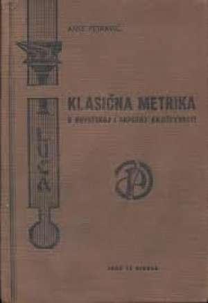Klasična metrika u hrvatskoj i srpskoj književnosti Ante Petravić tvrdi uvez