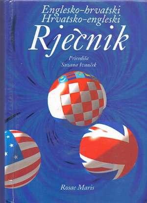 Englesko hrvatski hrvatsko engleski rječnik Suzana Ivanček tvrdi uvez