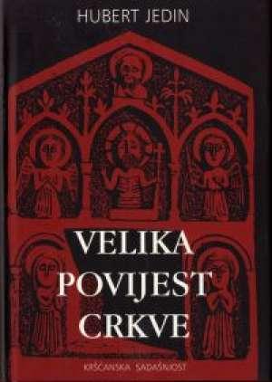 Velika povijest crkve I Hubert Jedin tvrdi uvez