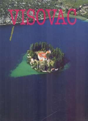 Visovac - Zipka Serafina Ivan Aralica, Ivo Babić, Josip Ante Soldo I Dr. tvrdi uvez