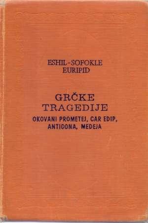 Grčke tragedije Eshil, Sofoklo, Euripid tvrdi uvez