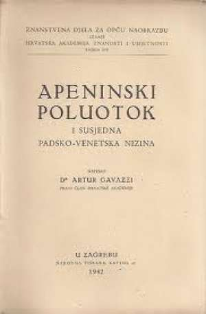 Artur Gavazzi - Apeninski poluotok i susjedna padsko venetska nizina