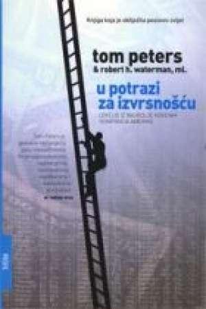 U potrazi za izvrsnošću Tom Peters, Robert H.Waterman meki uvez