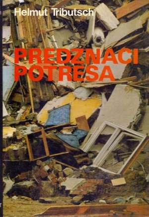 Predznaci potresa Helmut Tributsch tvrdi uvez