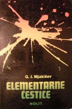 Elementarne čestice G. J. Mjakišev meki uvez