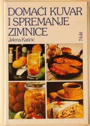 Domaći kuvar i spremanje zimnice Jelena Katičić tvrdi uvez