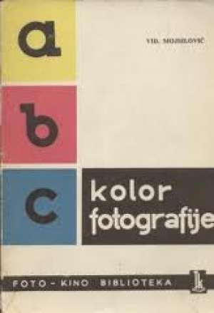 Abc kolor fotografije Vidoje Mojsilović meki uvez