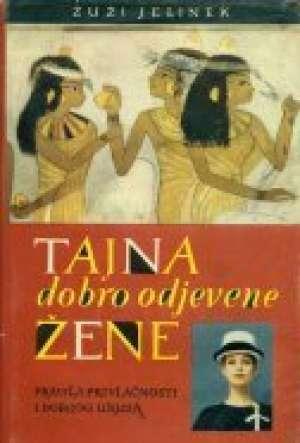 Tajna dobro odjevene žene Žuži Jelinek tvrdi uvez