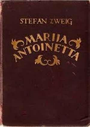 Marija Antoinetta - Stefan cvajg