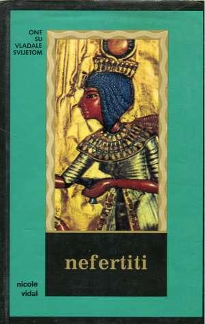 Nefertiti - egipatska kraljica Nicole Vidal tvrdi uvez