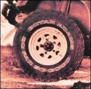 So Far So Good Bryan Adams