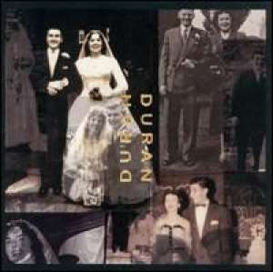 Duran Duran (The Wedding Album) Duran Duran