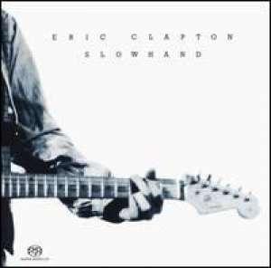 Slowhand Eric Clapton D uvez