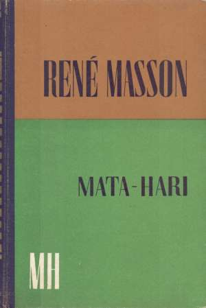 Mata Hari Masson Rene tvrdi uvez