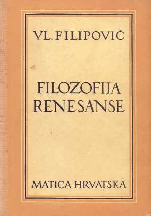 Vladimir Filipović - Filozofija renesanse