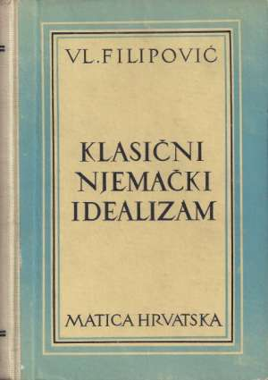 Klasični njemački idealizam Vladimir Filipović tvrdi uvez