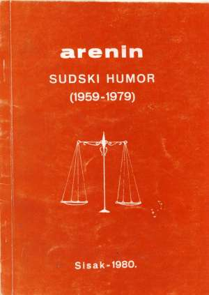 Arenin Sudski humor (1959-1979) Ivica Kramarić meki uvez