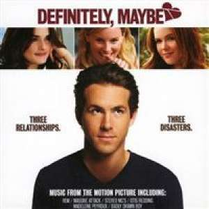 Definitely, Maybe - Music from the motion picture Various Artists