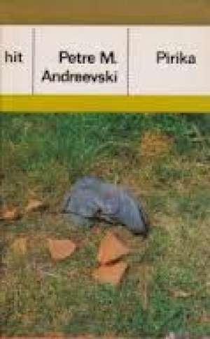 Andreevski M. Petre - Pirika