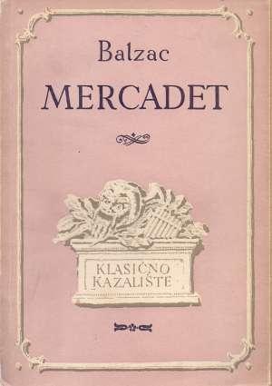 Balzac Honore De - Mercadet