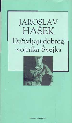 Hašek Jaroslav - Doživljaji dobrog vojnika Švejka