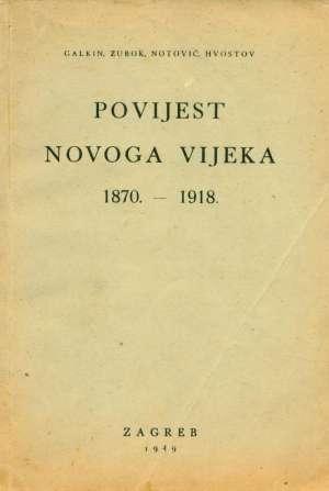 Povijest novoga vijeka 1870-1918 Galkin, Zubok, Notović, Hvostov meki uvez