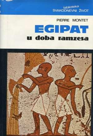Pierre Montet - Egipat u doba Ramzesa