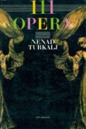 Nenad Turkalj - 111 opera