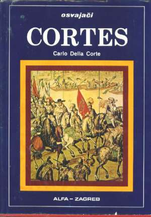 Cortes - osvajači Conte Carlo Della tvrdi uvez