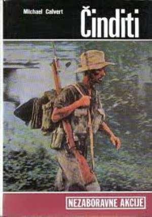 Michael calvert činditi U Džunglama Burme- Nezaboravne Akcije tvrdi uvez