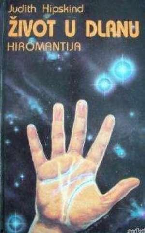 Život u dlanu - hiromantija Judith Hipskind meki uvez