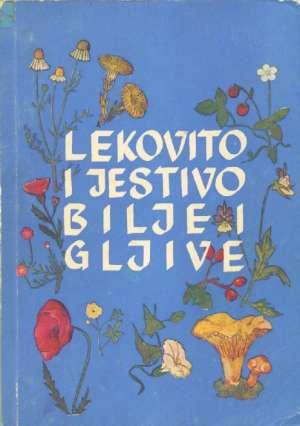 Aca Đuričić, Samuel Elazar - Lekovito i jestivo bilje i gljive Bosne i Hercegovine