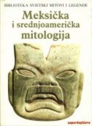 Irene Nicholson - Meksička i srednjoamerička mitologija