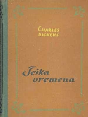 Teška vremena Dickens Charles tvrdi uvez