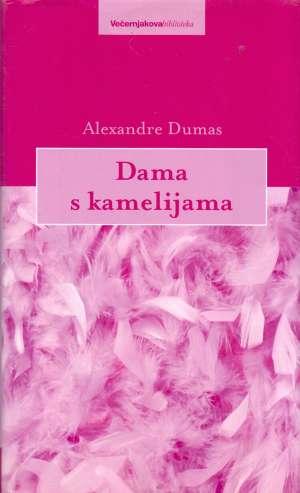 Dama s kamelijama Dumas Alexandre tvrdi uvez