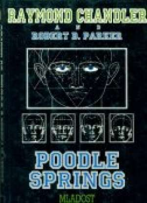 Chandler Raymond And .robert B.parker - Poodle springs