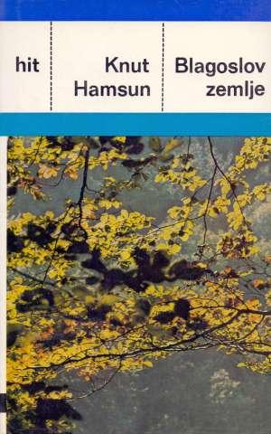 Blagoslov zemlje Hamsun Knut tvrdi uvez