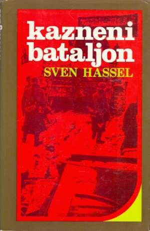 Kazneni bataljon Hassel Sven  tvrdi uvez