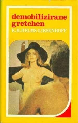 Demobilizirane Gretchen Helms.K. H.  - Liesenhoff tvrdi uvez