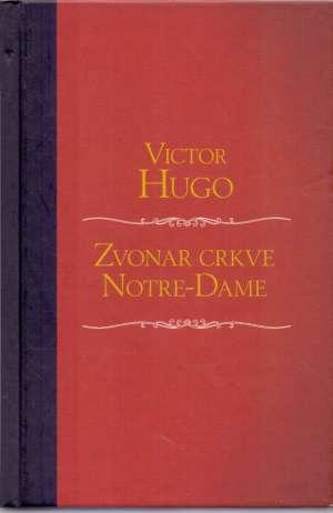 Zvonar crkve Notre-Dame Hugo Victor tvrdi uvez