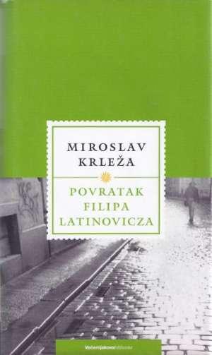 Krleža Miroslav - Povratak Filipa Latinovicza