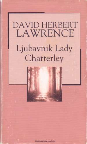 Lawrence David Herbert - Ljubavnik Lady Chatterley