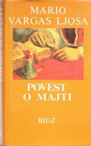 Llosa Vargas Mario (ljosa) - Povest o majti