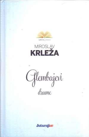 Krleža Miroslav - Glembajevi