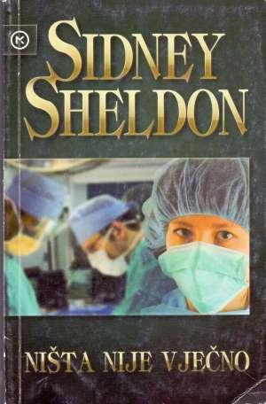 Ništa nije vječno Sheldon Sidney meki uvez