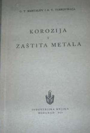 Bahvalov G.t. Turkovskaja A.v. - Korozija  i  zaštita  metala