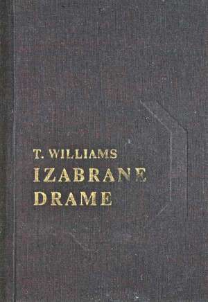 Izabrane  drame Williams Tennessee tvrdi uvez