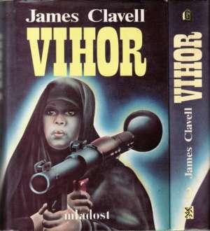 Clavell james Vihor 1 (svezak Prvi) tvrdi uvez